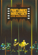 Fantomas: The Directors Cut Live - A New Years Revolution Movie