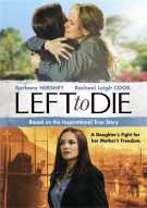 Left To Die: The Sandra And Tammi Chase Story Movie