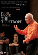 Peter Brook: The Tightrope Movie