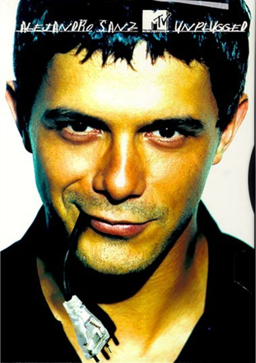 Alejandro Sanz: MTV Unplugged Movie