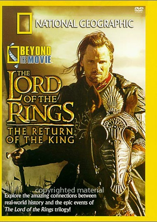 National Geographic: Beyond The Movie - The Return Of The King Movie