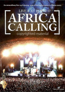 Africa Calling: Live 8 At Eden Movie