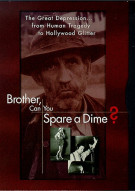Brother, Can You Spare A Dime? Movie
