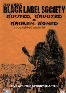 Black Label Society: Boozed, Broozed & Broken-Boned Movie