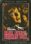Blue Eyes Of The Broken Doll Movie