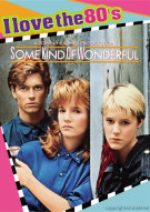 Some Kind Of Wonderful (I Love The 80s) Movie