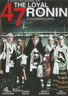 Loyal 47 Ronin, The (Chushingura) Movie