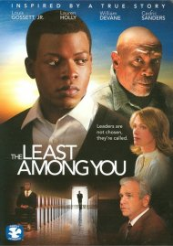 Least Among You, The Movie