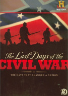 Last Days Of The Civil War, The (Repackage) Movie