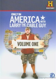 Only In America With Larry The Cable Guy: Volume One Movie