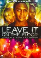 Leave It On The Floor Movie