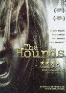 Hounds, The Movie