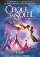 Cirque Du Soleil: Worlds Away Movie