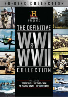 History Presents: The Definitive WWI And WWII Collection Movie