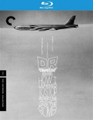Dr. Strangelove Or: How I Learned To Stop Worrying And Love The Bomb: The Criterion Collection Blu-ray