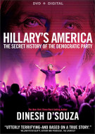 Hillarys America: The Secret History Of The Democratic Party (DVD + UltraViolet) Movie