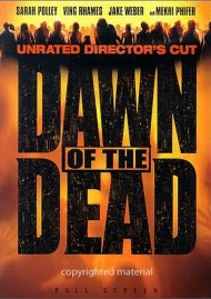 Dawn Of The Dead: Unrated Directors Cut (Fullscreen) Movie