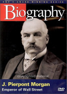 Biography: J. Pierpont Morgan - Emperor Of Wall Street Movie