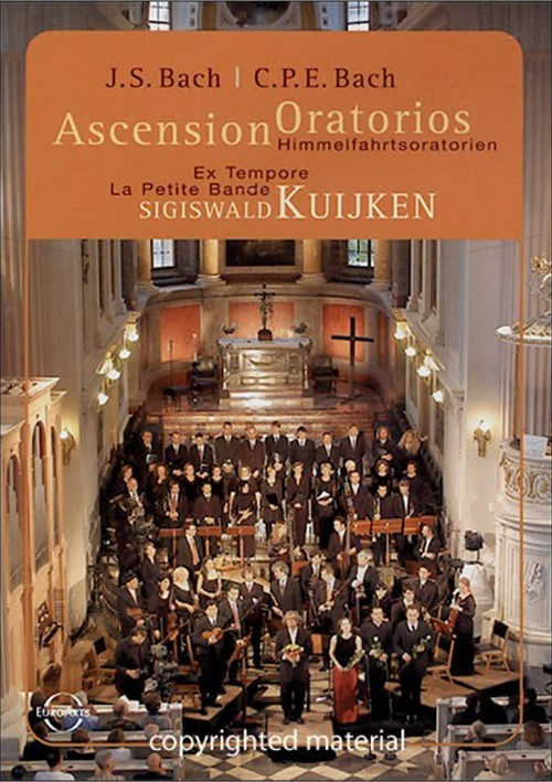 J.S. Bach / C.P.E. Bach: Ascension Oratorios - La Petite Bande, Sigiswald Kuijken Movie