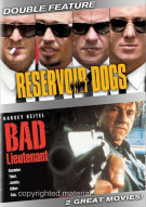 Reservoir Dogs / Bad Lieutenant (Double Feature) Movie