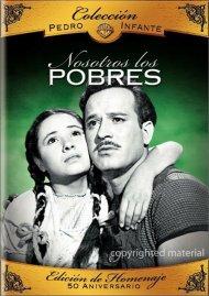 Coleccion Pedro Infante: Nosotros Los Pobres Movie