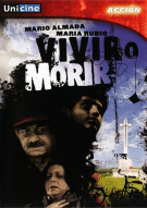 Vivir O Morir Movie