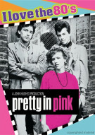 Pretty In Pink (I Love The 80s) Movie