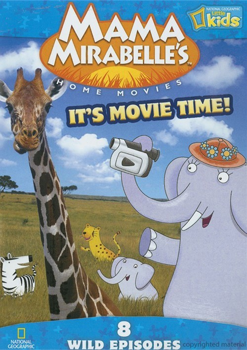 Mama Mirabelles Home Movies: Its Movie Time! Movie