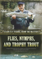 Flies, Nymphs And Trophy Trout Movie