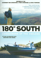 180 South: Conquerors Of The Useless Movie