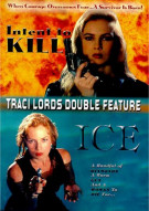Traci Lords Double Feature: Intent To Kill/ Ice Movie