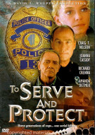 To Serve And Protect Movie