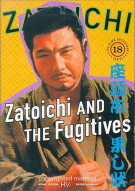 Zatoichi: Blind Swordsman 18 - Zatoichi And The Fugitives Movie