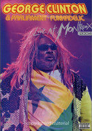 George Clinton & Parliament Funkadelic: Live At Montreux 2004 Movie