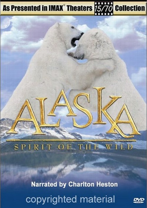 IMAX: Alaska - Spirit Of The Wild Movie