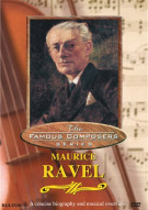 Famous Composers: Maurice Ravel Movie