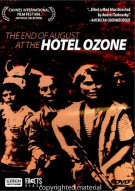 End Of August At The Hotel Ozone, The Movie