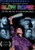 Glow Ropes: The Rise And Fall Of A Bar Mitzvah Emcee Movie