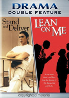 Stand And Deliver / Lean On Me Movie