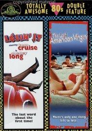 Losin It / The Last American Virgin (Double Feature) Movie