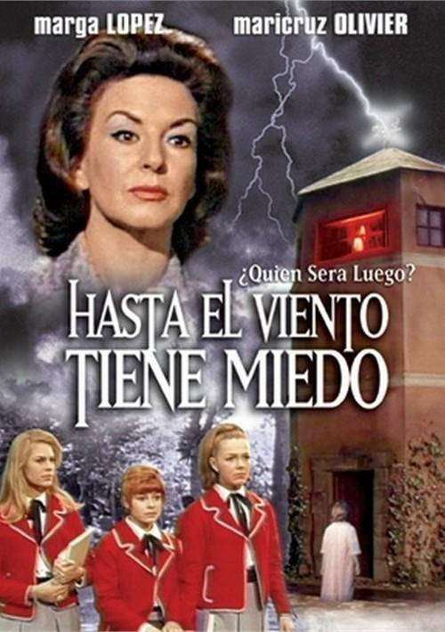 Hasta El Viento Tiene Miedo Movie