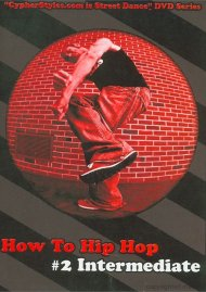 How To Hip Hop 2: Intermediate Movie
