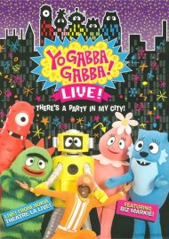 Yo Gabba Gabba! Live!: Theres A Party In My City! Movie
