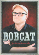 Bobcat Goldthwait: You Dont Look The Same Either Movie