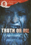 Truth Or Die Movie