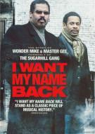 I Want My Name Back Movie
