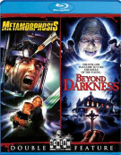 Metamorphosis / Beyond Darkness (Double Feature) Blu-ray
