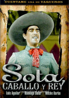Sota Caballo Y Rey Movie