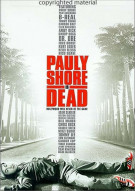 Pauly Shore Is Dead Movie