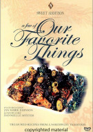 Sweet Addition: A Few Of Our Favorite Things With Chef Jan Marie Johnson Movie